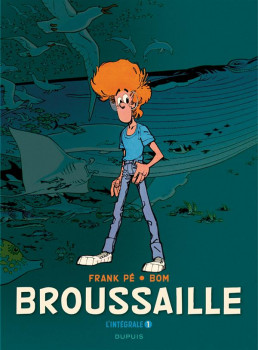 Broussaille - intégrale tome 1