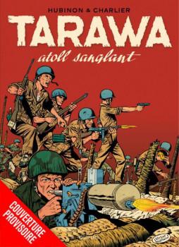 Tarawa Atoll sanglant - intégrale