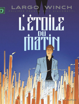 Largo Winch tome 21 - l'étoile du matin (édition documentée)