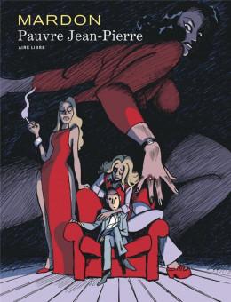 Pauvre Jean-Pierre - intégrale