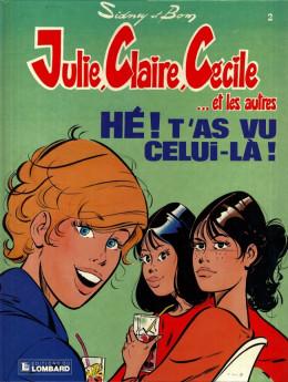 Julie, Claire, Cécile tome 2 - hé ! t'as vu celui-là