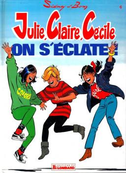 Julie, Claire, Cécile tome 4 - on s'éclate