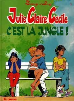 Julie, Claire, Cécile tome 5 - c'est la jungle