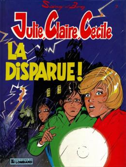 Julie, Claire, Cécile tome 7 - la disparue