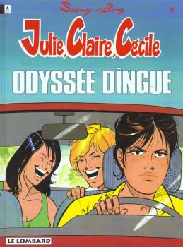 Julie, Claire, Cécile tome 11 - odyssée dingue