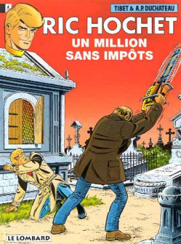 Ric Hochet tome 56 - un million sans impôt