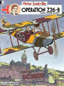 Victor Sackville tome 12 - opération Z26-B