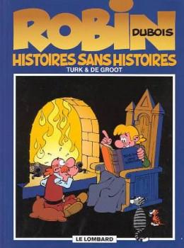 robin dubois tome 9 - histoires sans histoires