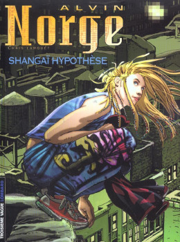alvin norge tome 4 - shangai hypothese