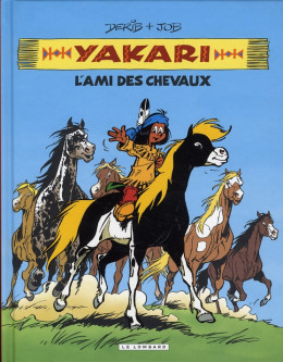 yakari - intégrale tome 1 - l'ami des chevaux