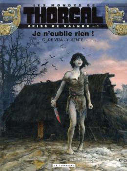 Les mondes de Thorgal - Kriss de Valnor tome 1