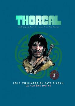 Thorgal - album double tome 2 - les 3 vieillards du pays d'Aran - la galere noire