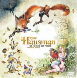 René Hausman ; les mémoires d'un pinceau