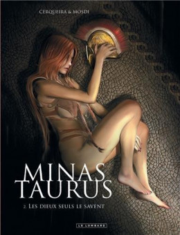 minas taurus tome 2 - les dieux seuls le savent