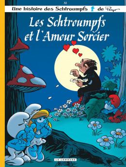 les Schtroumpfs tome 32 - les Schtroumpfs et l'amour sorcier