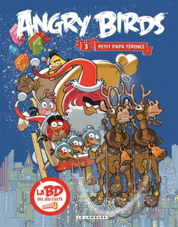 Angry Birds tome 3 - Petit papa Térence