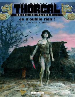 Les mondes Thorgal - Kriss De Valnor tome 1 - Je n'oublie rien (prix spécial)