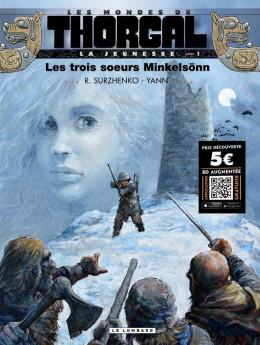 les mondes de Thorgal - la jeunesse de Thorgal tome 1 - les trois soeurs Minkelsonn (prix réduit)