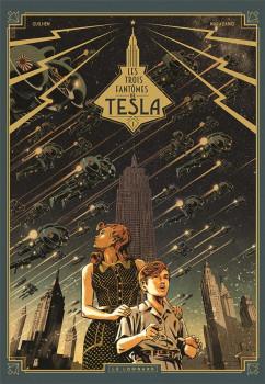 Les trois fantômes de Tesla tome 1