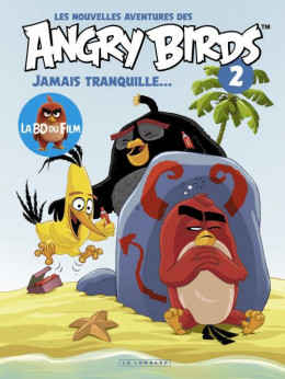 Les nouvelles aventures d'Angry Bird tome 2