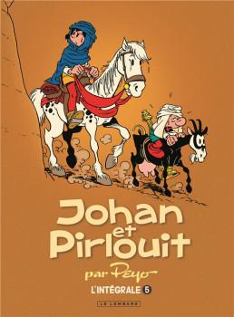 Johan et Pirlouit - intégrale tome 5