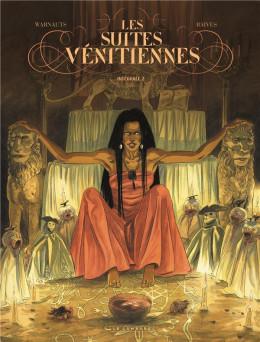 Les suites vénitiennes - intégrale tome 2