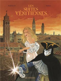 Les suites vénitiennes - intégrale tome 3
