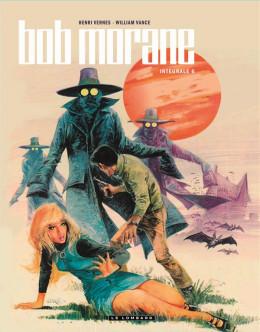 Bob Morane - intégrale nouvelle version tome 6