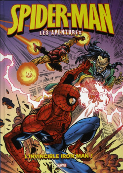 spider-man, les aventures tome 5 - l'invincible iron man !