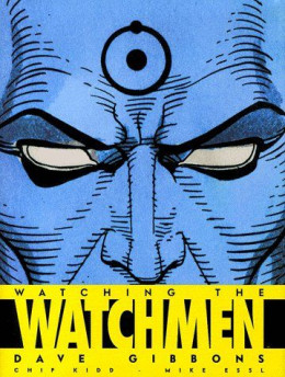 watching the watchmen ; watchmen le making of