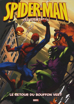 Spider-man, les aventures tome 1