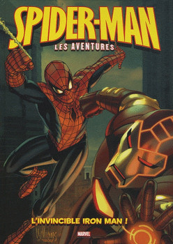 spider-man, les aventures tome 5 - l'invincible iron man ! (+ poster)