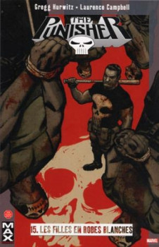 the punisher tome 15 - les filles en robes blanches