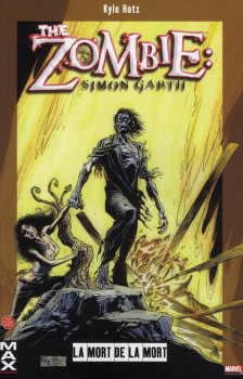 the zombie ; simon garth ; la mort de la mort