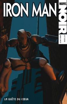 Iron Man ; la quête du coeur