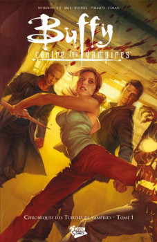 Buffy - chroniques des tueuses de vampires tome 1