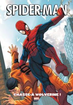 Spider-man tome 2 - chasse à Wolverine !