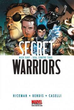 secret warriors tome 1 - Nick Fury : seul contre tous