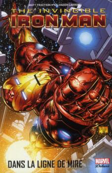 The invincible Iron man tome 1 - dans la ligne de mire