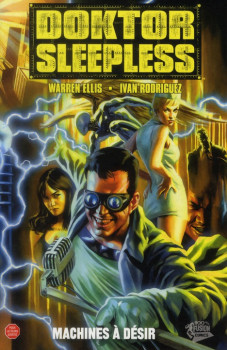 doktor Sleepless tome 1 - machines à désir