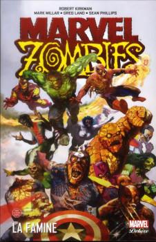 Marvel zombies Deluxe tome 1 - la famine