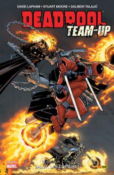 deadpool team-up tome 1 - salut, les copains !