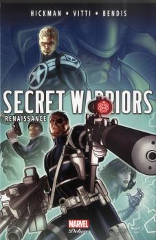 Secret warriors tome 3 - Renaissance