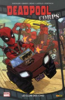 Deadpool corps ; le club des cinq