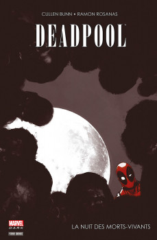 Deadpool - La nuit des morts vivants
