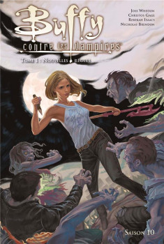 Buffy contre les vampires - saison 10 tome 1