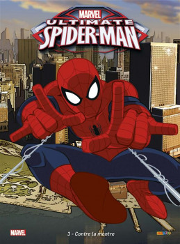 Ultimate Spider-Man tome 3
