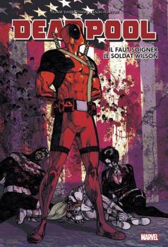 Deadpool - Il faut soigner le soldat Wilson (édition 2015)