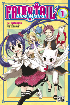 Fairy Tail - Blue Mistral tome 1