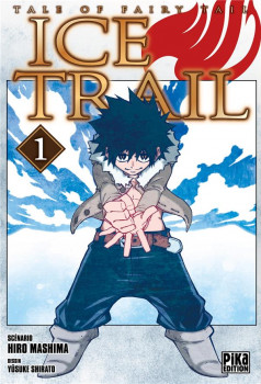 Fairy Tail - Ice trail tome 1